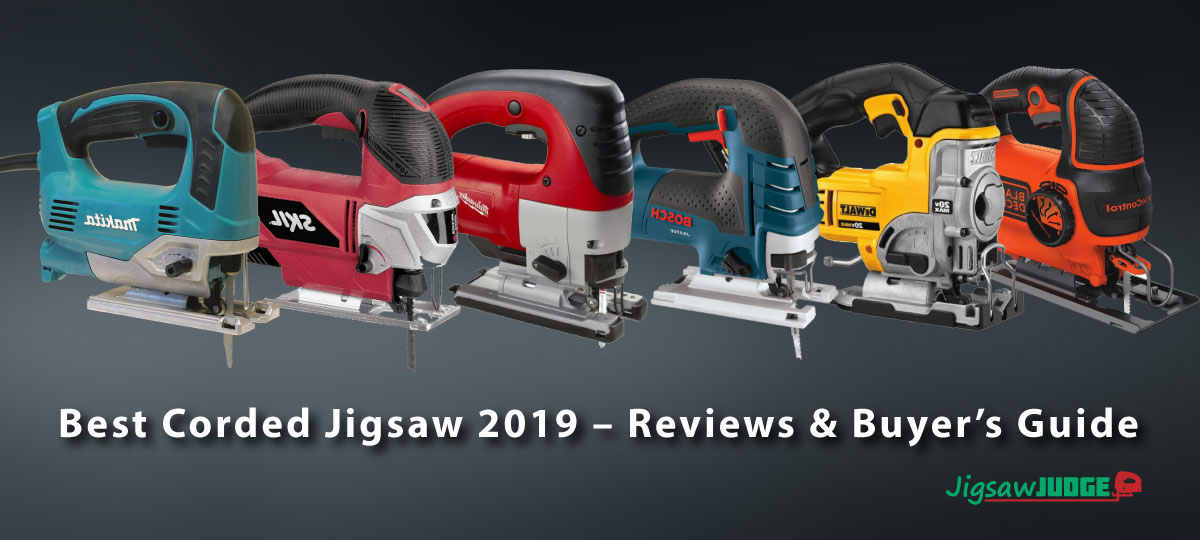 Best Jigsaw 2019 Best Corded Jigsaw 2019 Reviews & Buyer's Guide
