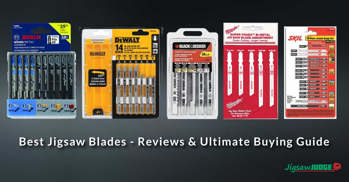 Best Jigsaw 2020.Best Jigsaw Blades Reviews Ultimate Buying Guide 2019 2020